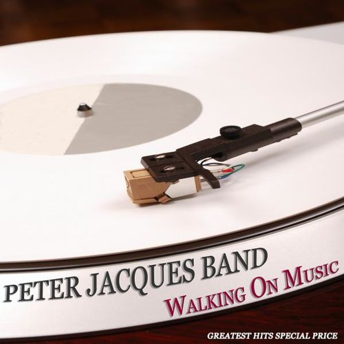 Peter Jacques Band: Walking On Music (Greatest Hits Special