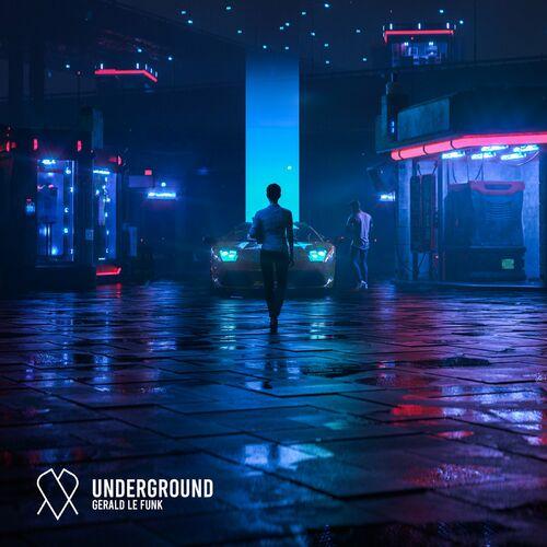 Gerald Le Funk - Underground [EP]