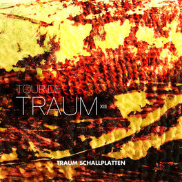 Album cover of Tour De Traum XIII