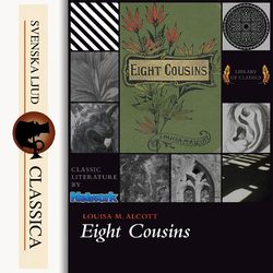 Eight Cousins (unabridged)