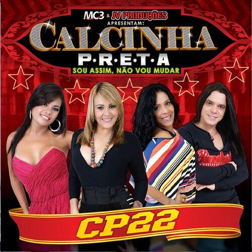 CD Sou Assim, Não Vou Mudar, Vol. 22 – Calcinha Preta (2014)