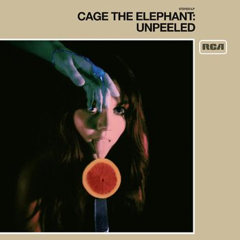 Cage The Elephant Cigarette Daydreams Unpeeled Listen With Lyrics Deezer