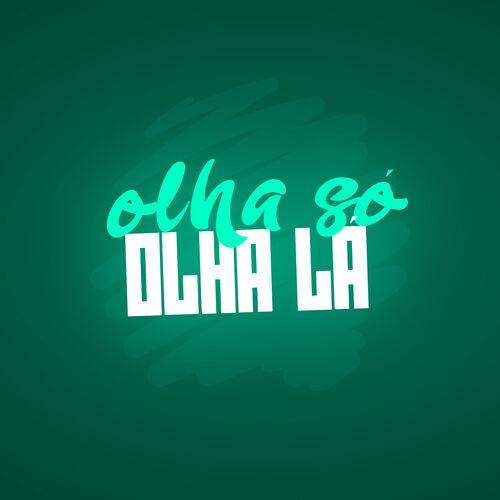 Baixar Música Olha Só, Olha Lá – DJ KR3, MC Digu, Mc Neguinho do ITR (2018) Grátis