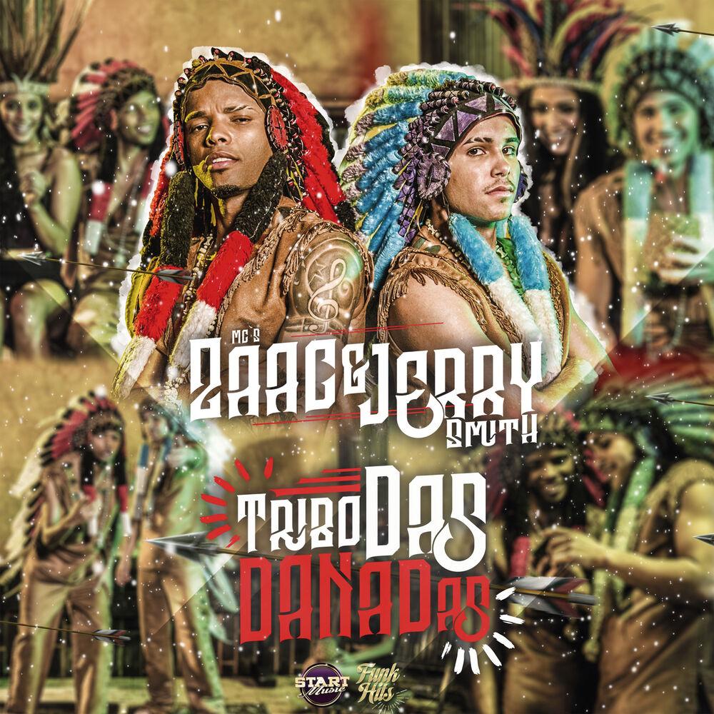 Baixar Tribo Das Danadas, Baixar Música Tribo Das Danadas - Mc