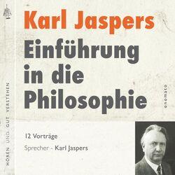 Einführung in die Philosophie (Die zwölf Radiovorträge) Audiobook