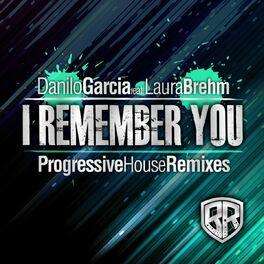 Album cover of I Remember You (Progressive House Remixes)