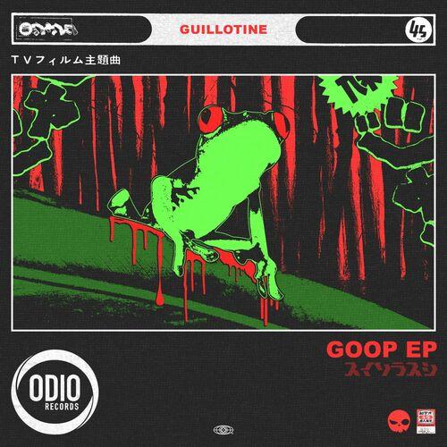 Guillotine - Goop