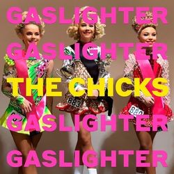 The Chicks – Gaslighter 2020 CD Completo