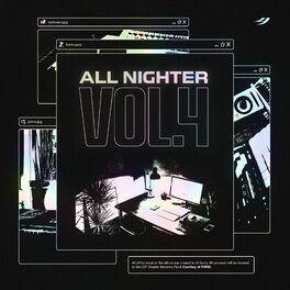 Album cover of All Nighter, Vol. 4