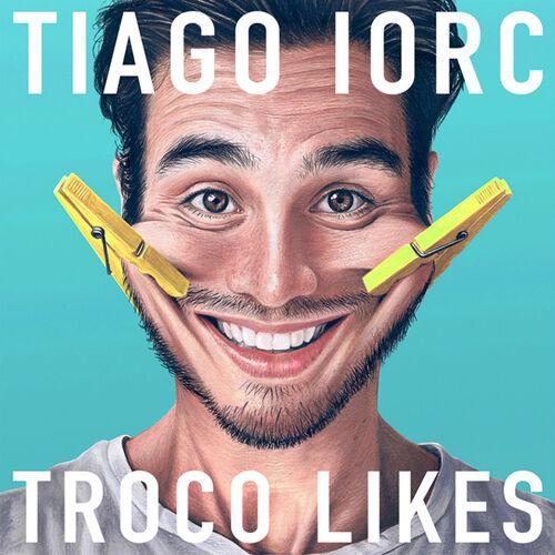 Baixar CD Troco Likes – Tiago Iorc (2015) Grátis