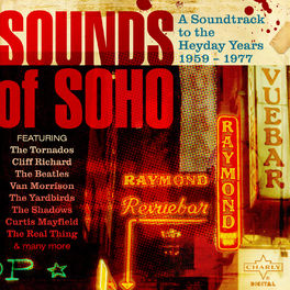 Album cover of Sounds of Soho, A Soundtrack to the Heyday Years 1959 - 1977