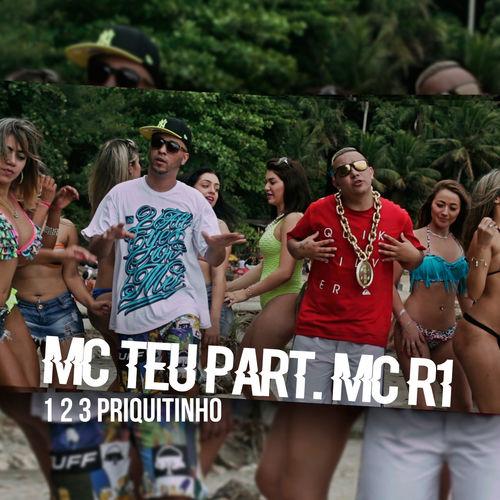 Baixar Música 1 2 3 Priquitinho – Single – MC Teu, Mc R1, MC Teu & MC R1 (Featuring) (2015) Grátis