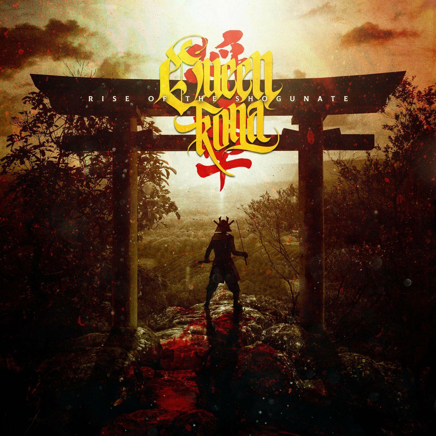 QUEEN KONA - Rise of the Shogunate [single] (2020)