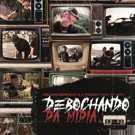 Download MC Maneirinho, L7nnon, Ian Girão - Debochando da Mídia