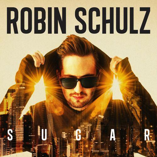 Baixar CD SUGAR – Robin Schulz (2015) Grátis
