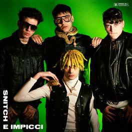 Album cover of SNITCH E IMPICCI