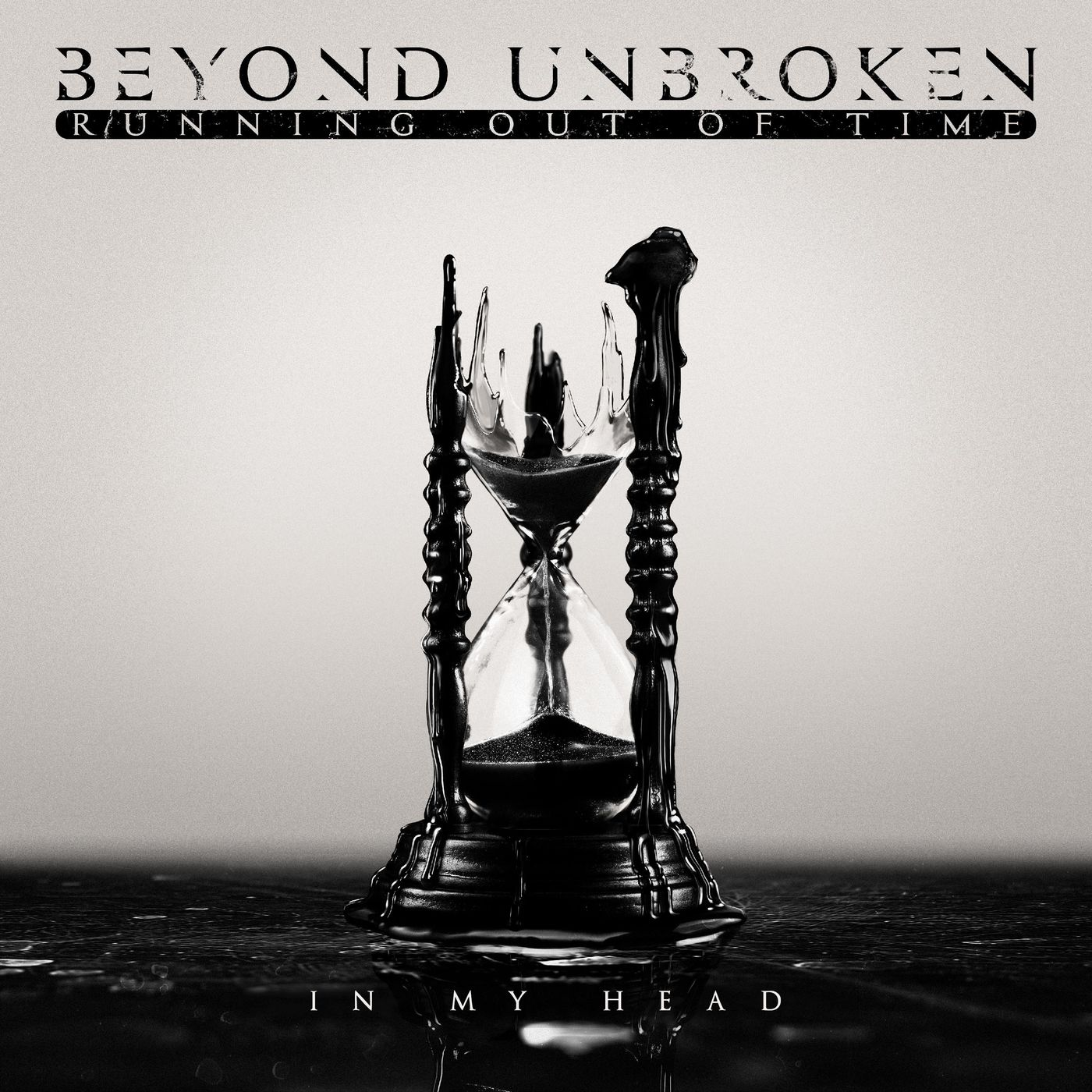 Beyond Unbroken - In My Head [single] (2020)