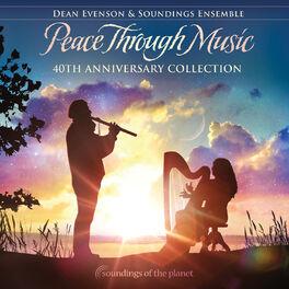 Dean Evenson - Peace Through Music (40th Anniversary Collection)