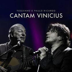 Paulo Ricardo, Toquinho – Toquinho e Paulo Ricardo Cantam Vinicius 2020 CD Completo