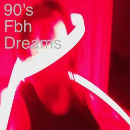Album cover of 90's Fbh Dreams