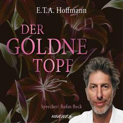 Der goldne Topf (Ungekürzt) Audiobook