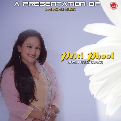Surya Birahi Saud: Priti Phool - Music Streaming - Listen on Deezer