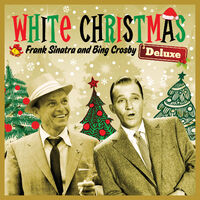 white christmas deluxe with frank sinatra bing crosby and more - Frank Sinatra White Christmas