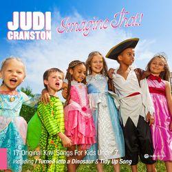 Imagine That! (Kiwi Songs for Kids Under 7)