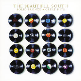 The Beautiful South - Solid Bronze - Great Hits (Digitally Remastered)