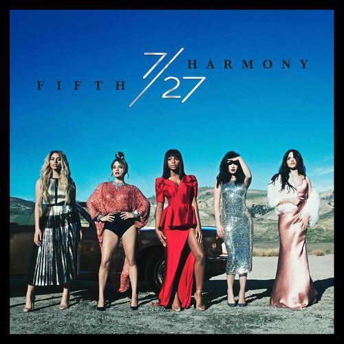 CD 7/27 (Deluxe) – Fifth Harmony (2016)
