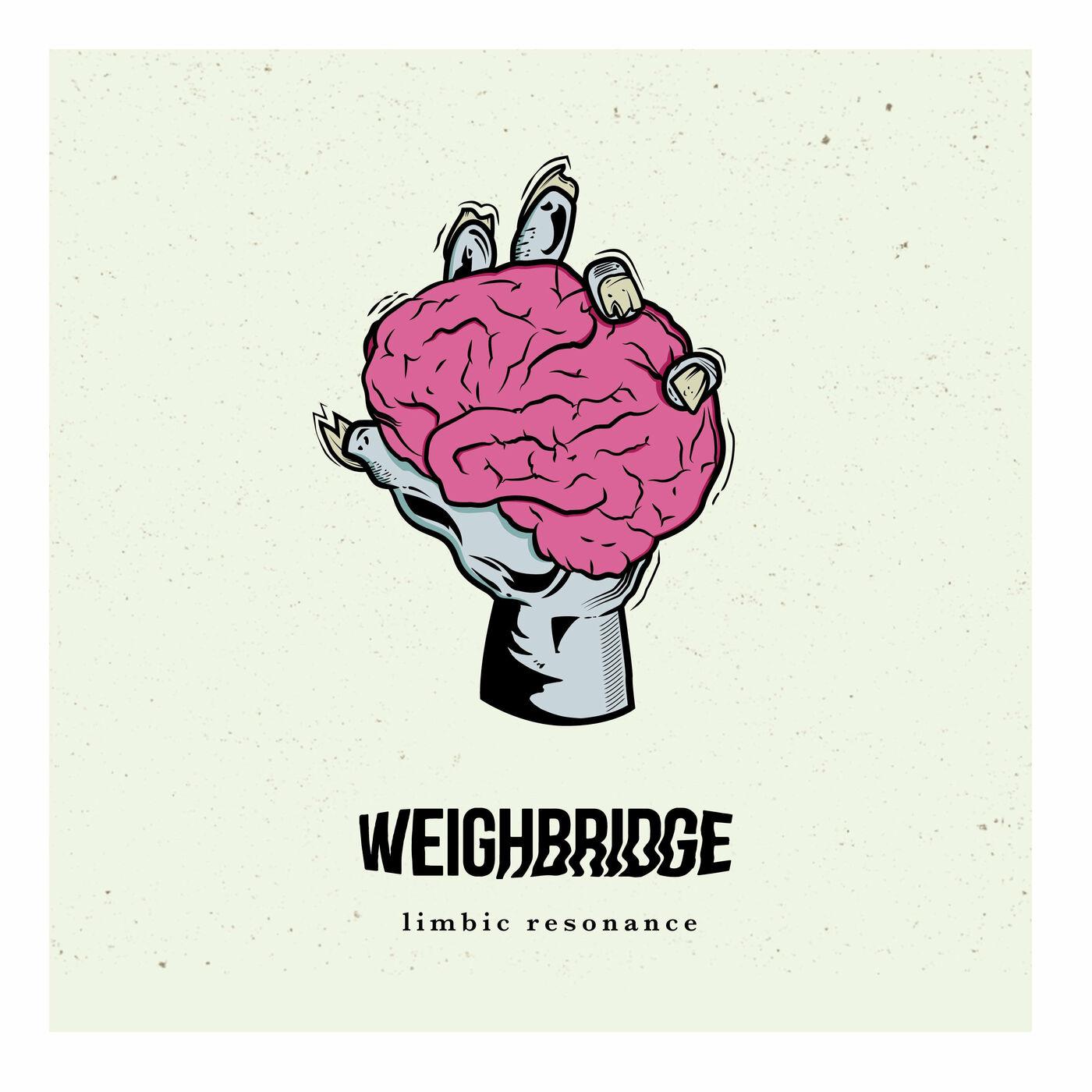 Weighbridge - Limbic Resonance [EP] (2019)