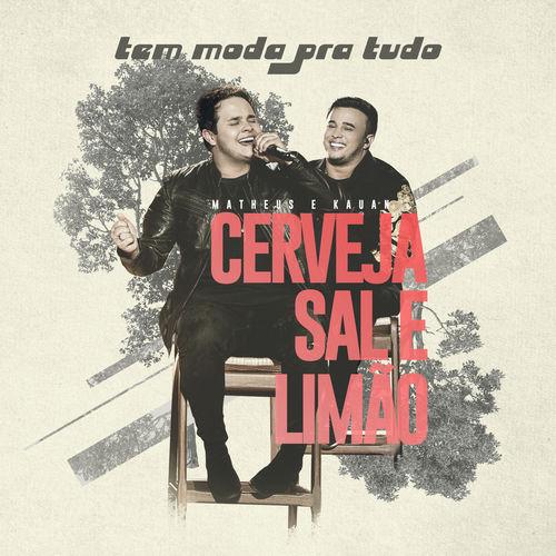 Baixar Música Cerveja, Sal E Limão – Matheus & Kauan (2019) Grátis