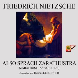Also sprach Zarathustra (Zarathustras Vorrede)