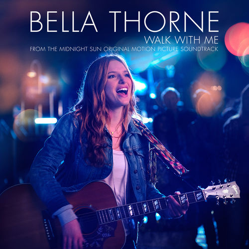 Baixar Single Walk with Me, Baixar CD Walk with Me, Baixar Walk with Me, Baixar Música Walk with Me - Bella Thorne 2018, Baixar Música Bella Thorne - Walk with Me 2018