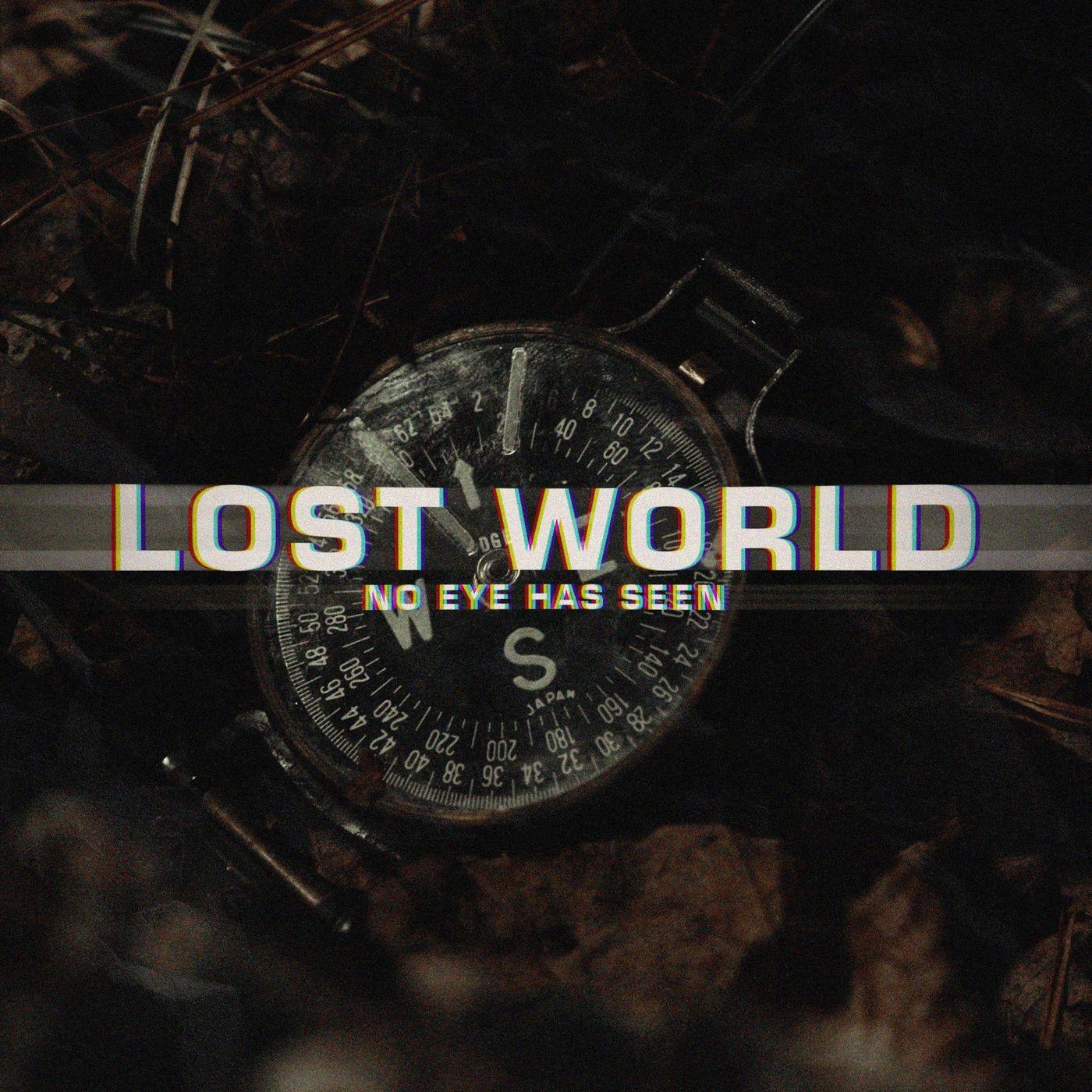 No Eye Has Seen - Lost World [single] (2021)