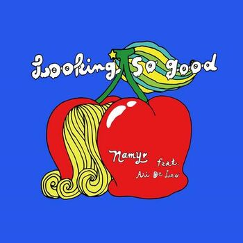 Lookin' So Good (Funk Leblanc Remix) [feat. Ari De Leo] cover