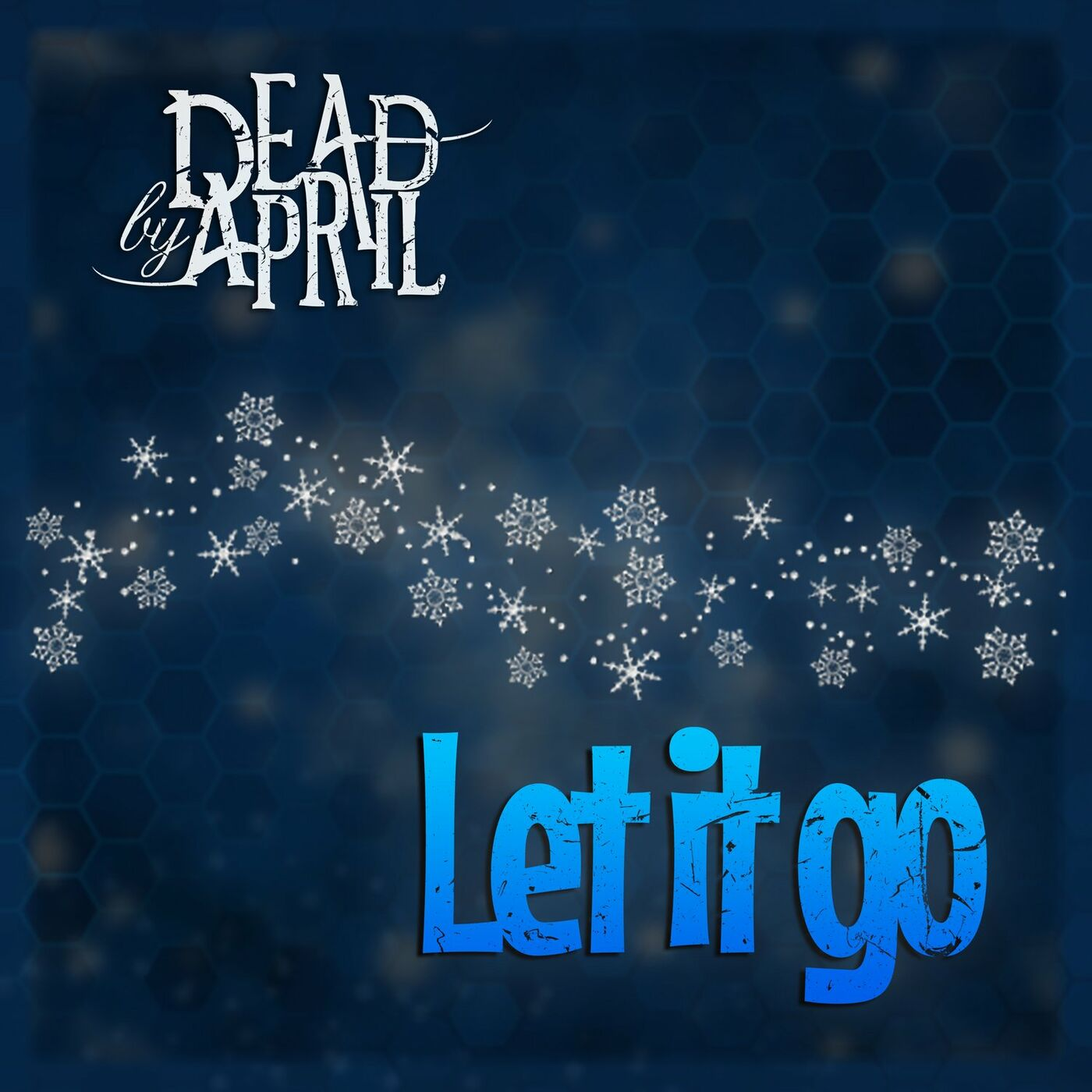 Dead by April - Let It Go [single] (2020)