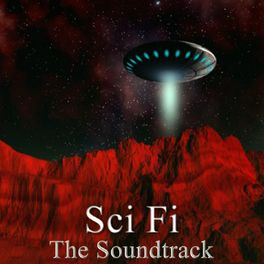 Hollywood Pictures Orchestra: Sci Fi (The Soundtrack