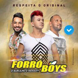 Forró Boys – Respeita o Original 2020 CD Completo