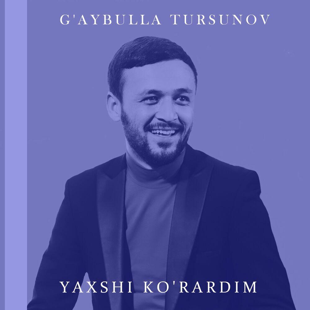 G'aybulla Tursunov - Yaxshi Ko'rardim