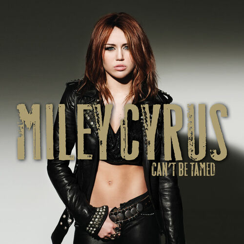 Baixar CD Can\'t Be Tamed ( Exclusive) – Miley Cyrus (2010) Grátis
