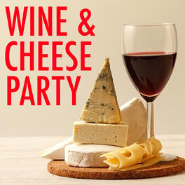 Album cover of Wine & Cheese Party