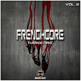 Album cover of Frenchcore, Hardcore, Vol. 2