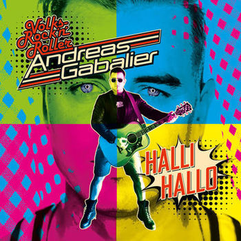 Andreas Gabalier Hallihallo Listen With Lyrics Deezer