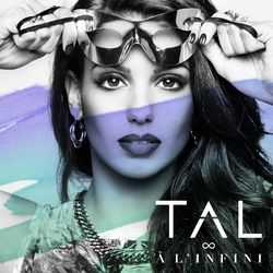 TAL – A l'infini (Summer Edition) 2014 CD Completo