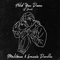 Hold You Down - MALIBOUX-FRANSIS DERELLE