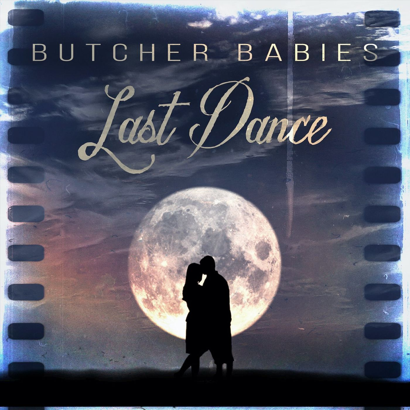 Butcher Babies - Last Dance [single] (2021)