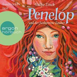 Penelop und der funkenrote Zauber (Ungekürzte Lesung) Audiobook