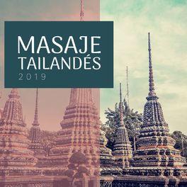 Album cover of Masaje Tailandés 2019: 2 Horas Música Oriental Ultra Relajante