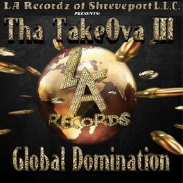 Album cover of Tha TakeOva III Global Domination
